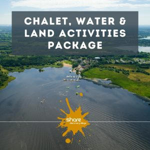 Chalet Water and Land Activities Package