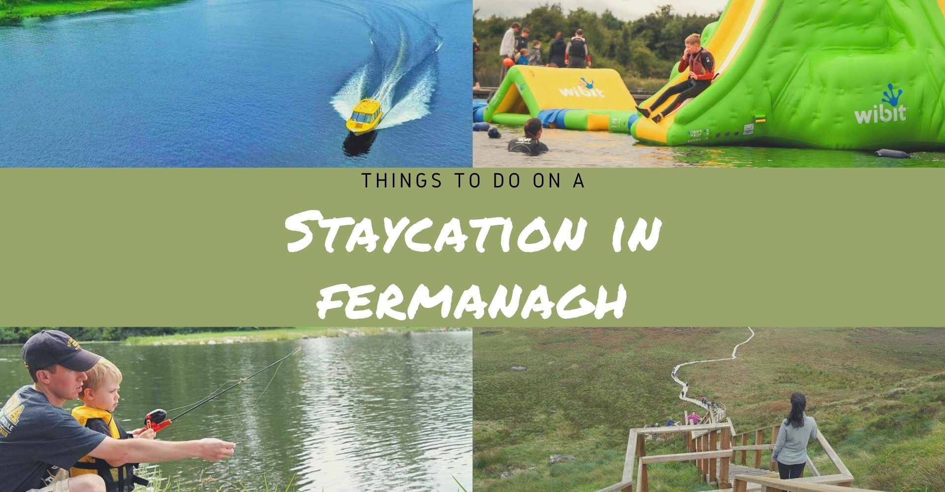 Things to do on a Staycation in Fermanagh